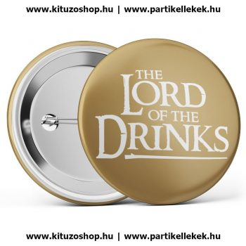 The Lord Of The Drinks barna kitűző