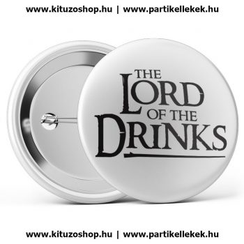 The Lord Of The Drinks fehér kitűző
